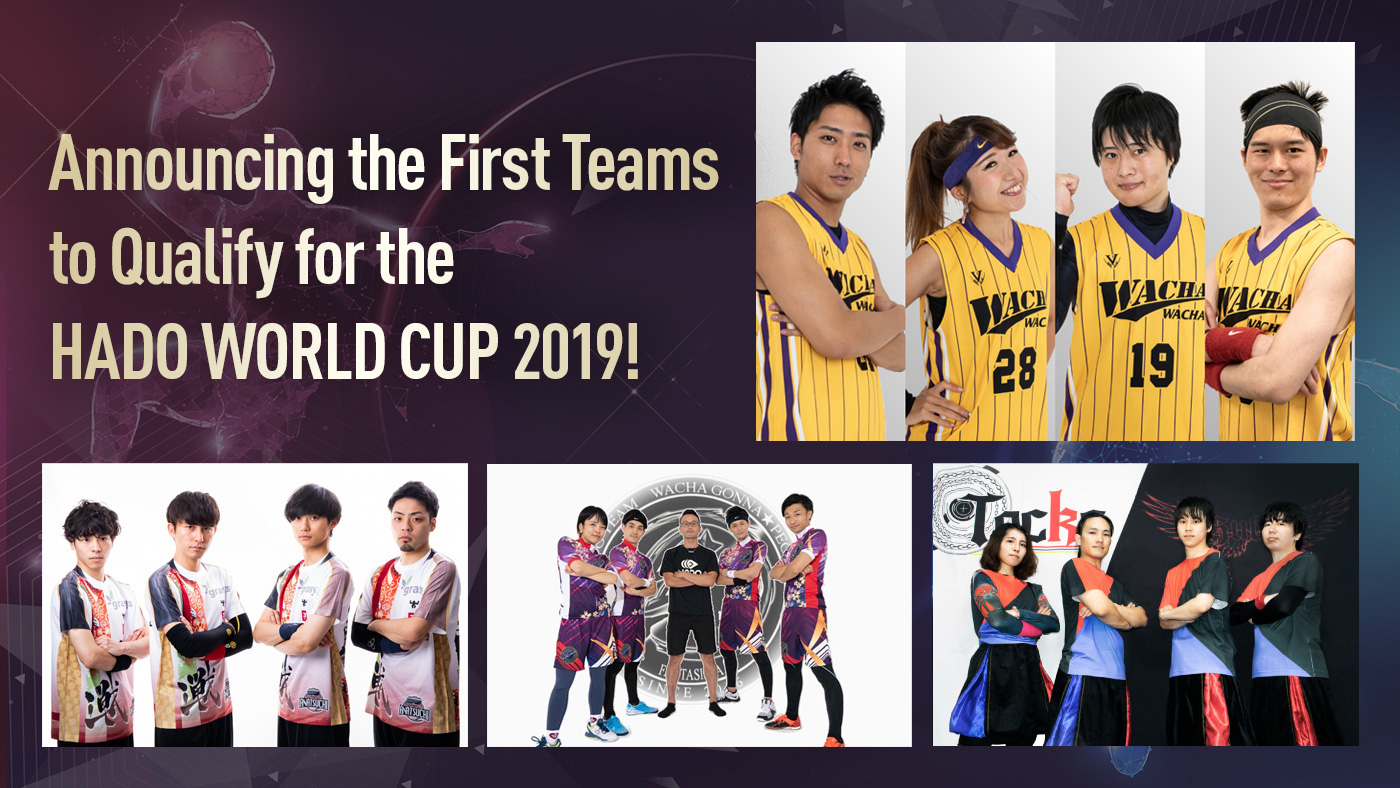 Announcing the First Teams to Qualify for the HADO WORLD CUP 2019!